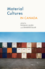 Material Cultures in Canada (Cultural Studies #16) Cover Image
