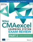 Wiley Cmaexcel Learning System Exam Review 2016: Part 2, Financial Decision Making (1-Year Access) Set Cover Image