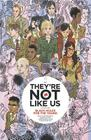 They're Not Like Us Volume 1: Black Holes for the Young (Theyre Not Like Us Tp #1) Cover Image