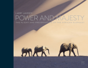 Power and Majesty: The Plight and Preservation of the African Elephant Cover Image