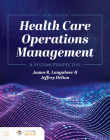 Health Care Operations Management: A Systems Perspective Cover Image