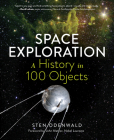 Space Exploration—A History in 100 Objects Cover Image