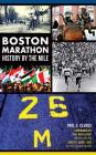 Boston Marathon History by the Mile Cover Image