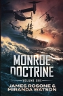 Monroe Doctrine: Volume One Cover Image