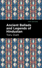 Ancient Ballads and Legends of Hindustan Cover Image
