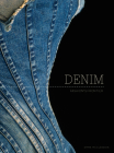 Denim: Fashion's Frontier Cover Image