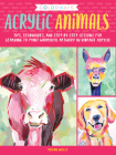 Colorways: Acrylic Animals: Tips, techniques, and step-by-step lessons for learning to paint whimsical artwork in vibrant acrylic Cover Image