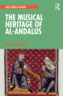 The Musical Heritage of Al-Andalus Cover Image
