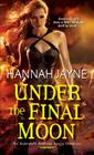 Under the Final Moon (Underworld Detective Agency #6) Cover Image