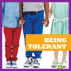 Being Tolerant (Building Character) Cover Image