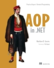 AOP in .NET: Practical Aspect-Oriented Programming Cover Image
