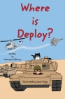 Where is Deploy? Cover Image
