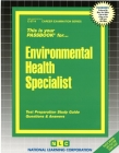 Environmental Health Specialist: Passbooks Study Guide (Career Examination Series) Cover Image