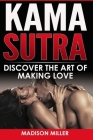 Kama Sutra: Discover the Art of Making Love Cover Image