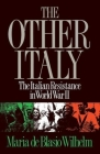 The Other Italy: The Italian Resistance in World War II Cover Image
