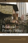 Relational Poverty Politics: Forms, Struggles, and Possibilities (Geographies of Justice and Social Transformation #39) Cover Image
