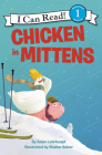 Chicken in Mittens (I Can Read Level 1) Cover Image