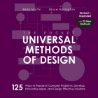 The Pocket Universal Methods of Design, Revised and Expanded: 125 Ways to Research Complex Problems, Develop Innovative Ideas, and Design Effective Solutions (Rockport Universal) Cover Image