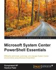 Microsoft System Center PowerShell Essentials Cover Image