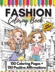 Fashion Coloring Book for Girls, 300 Pages: Girls Fashion Coloring and Drawing Book for Kids, Teens Girl Power Color Book Fun Style Cover Image