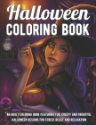 Halloween Coloring Book: An Adult Coloring Book Featuring Fun, Creepy and Frightful Halloween Designs for Stress Relief and Relaxation Cover Image