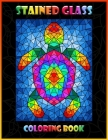 Stained Glass Coloring Book: Animal Designs - Coloring Book with Window Designs for Adults Relaxation Cover Image