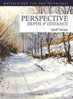 Perspective Depth & Distance (Watercolour Tips and Techniques) Cover Image