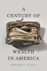 A Century of Wealth in America Cover Image