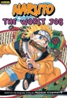 Naruto: Chapter Book, Vol. 3: The Worst Job (Naruto: Chapter Books #3) Cover Image
