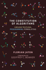The Constitution of Algorithms: Ground-Truthing, Programming, Formulating (Inside Technology) Cover Image