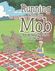 Running with the Mob: Stories About the Emus on the Farm Cover Image