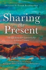 Sharing the Present: Mindfulness for Equestrians and Horse Lovers Cover Image