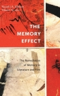The Memory Effect: The Remediation of Memory in Literature and Film Cover Image