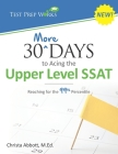 30 More Days to Acing the Upper Level SSAT: Reaching for the 99th Percentile Cover Image