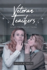 Veteran Teachers: What We Really Think Cover Image