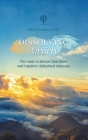 Dissolving Anxiety: The Guide to Retrain Your Brain and Cognitive-Behavioral Solutions Cover Image