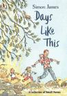 Days Like This: A Collection of Small Poems Cover Image