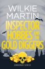 Inspector Hobbes and the Gold Diggers: Comedy crime fantasy (Unhuman 3) Cover Image