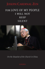 For Love of My People I Will Not Remain Silent: On the Situation of the Church in China Cover Image