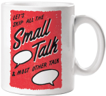 Skip the Small Talk Mug Cover Image