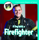 A Day with a Firefighter (Community Helpers at Work) Cover Image