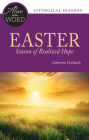 Easter, Season of Realized Hope (Alive in the Word) Cover Image