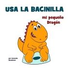 Usa la bacinilla, mi pequeño Dragón Cover Image