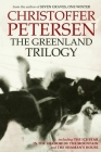 The Greenland Trilogy: Three Adrenaline-fueled Arctic Thrillers Cover Image