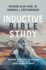 Inductive Bible Study: Observation, Interpretation, and Application through the Lenses of History, Literature, and Theology Cover Image