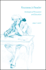 Rousseau's Reader: Strategies of Persuasion and Education Cover Image