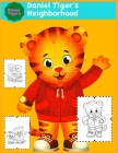 Daniel Tiger's: Daniel Tiger's Neighborhood Coloring Book for Kids and Adults with Fun, Easy, and Relaxing Cover Image
