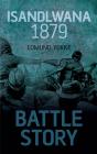 Isandlwana 1879 (Battle Story #2) Cover Image