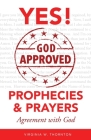 God Approved Prophecies & Prayers: Agreement with God Cover Image