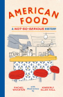 American Food: A Not-So-Serious History Cover Image